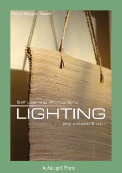 Self Learning Photography - Lighting written by eny erawati